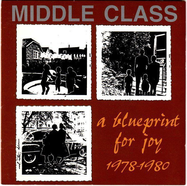 The Middle Class - A Blueprint For Joy