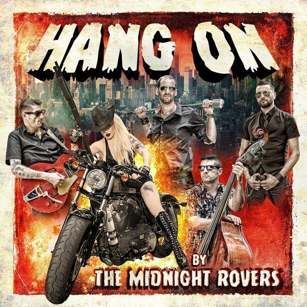 The Midnight Rovers - Hang On