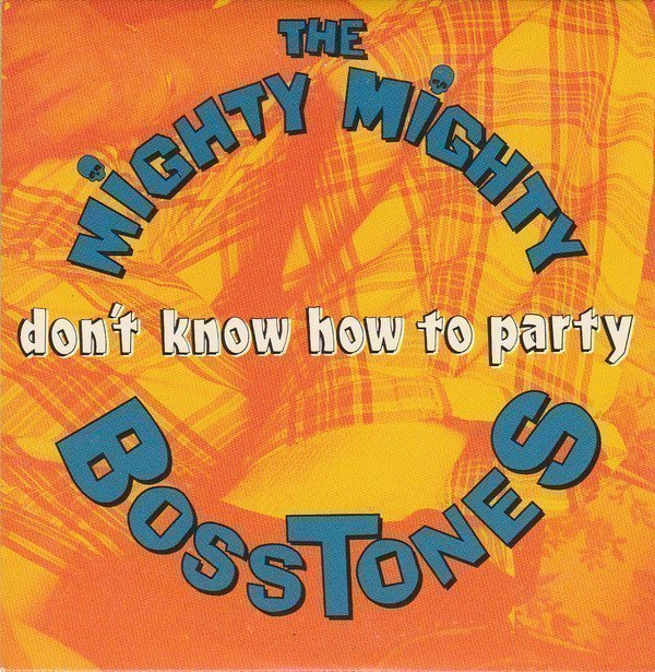 The Mighty Mighty Bosstones - Don