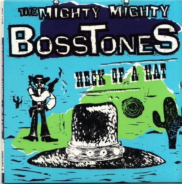 The Mighty Mighty Bosstones - Heck Of A Hat