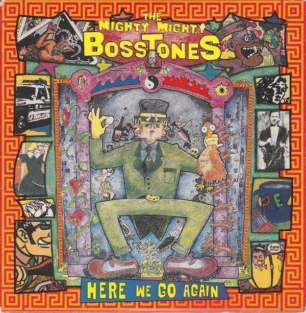 The Mighty Mighty Bosstones - Here We Go Again