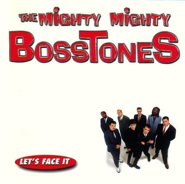 The Mighty Mighty Bosstones - Let