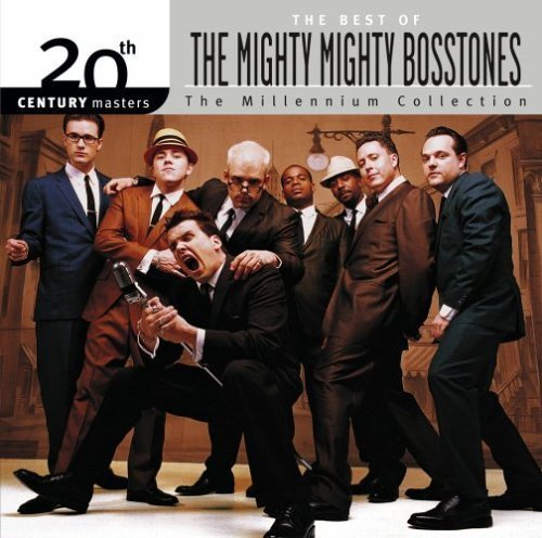 The Mighty Mighty Bosstones - The Best Of The Mighty Mighty Bosstones
