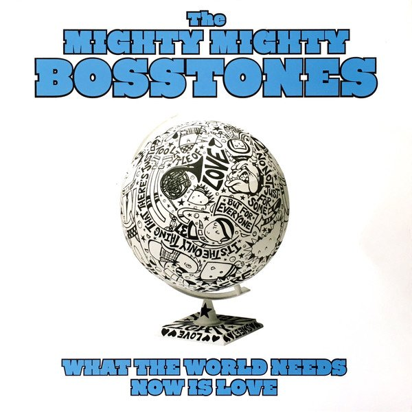 The Mighty Mighty Bosstones - What The World Needs Now Is Love