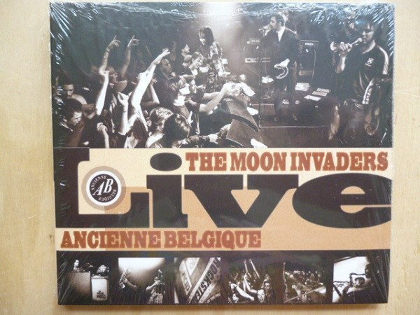 The Moon Invaders - Live At The Club Ancienne Belgique