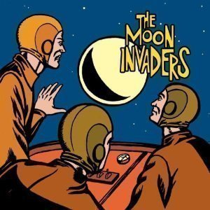 The Moon Invaders - The Moon Invaders