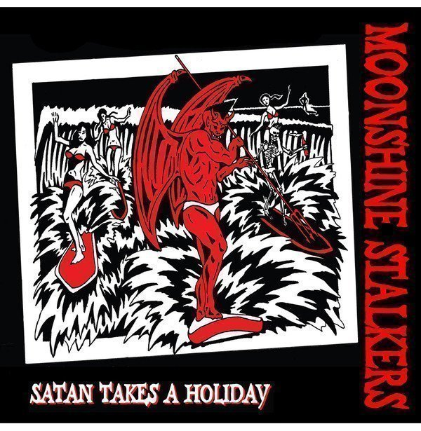 """The Moonshine Stalkers - Satan Takes a holiday 12"""" single"""