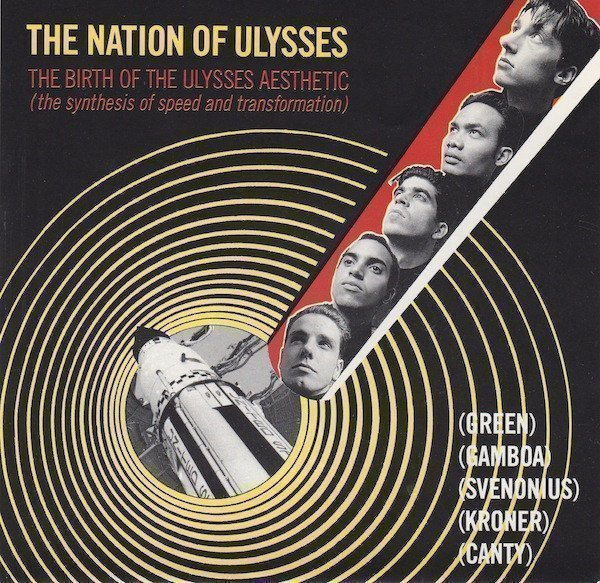 The Nation Of Ulysses - The Birth Of The Ulysses Aesthetic (The Synthesis Of Speed And Transformation)