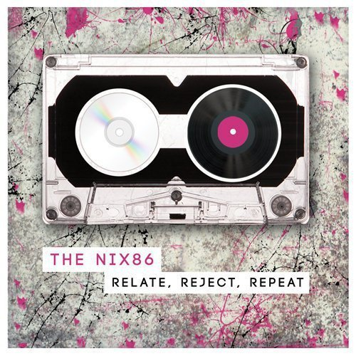 The Nix86 - Relate, Reject, Repeat