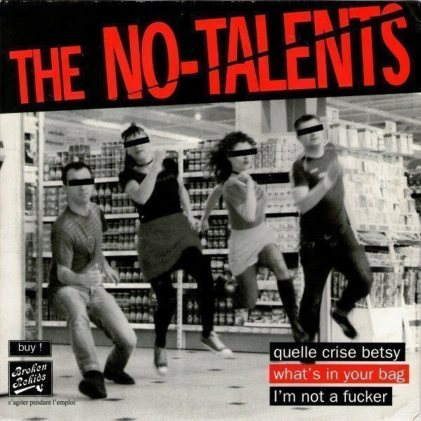 The No talents - Quelle Crise Betsy