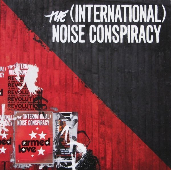 The Noise Conspiracy - Armed Love