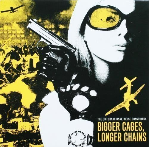 The Noise Conspiracy - Bigger Cages, Longer Chains