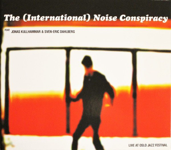 The Noise Conspiracy - Live At Oslo Jazz Festival