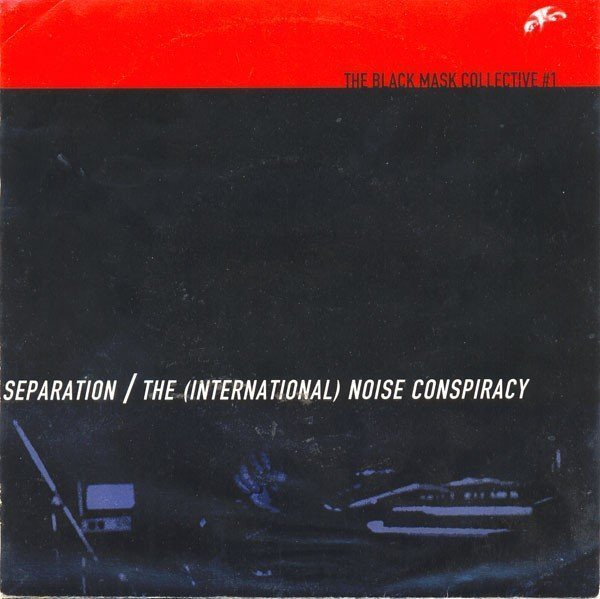The Noise Conspiracy - Separation / The (International) Noise Conspiracy