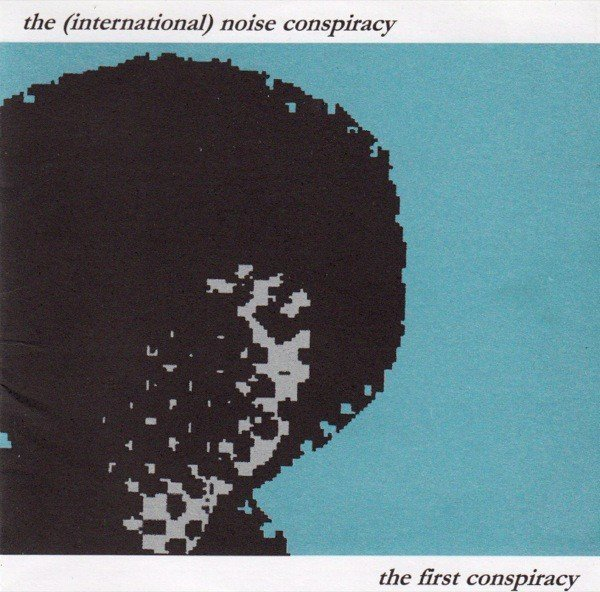 The Noise Conspiracy - The First Conspiracy