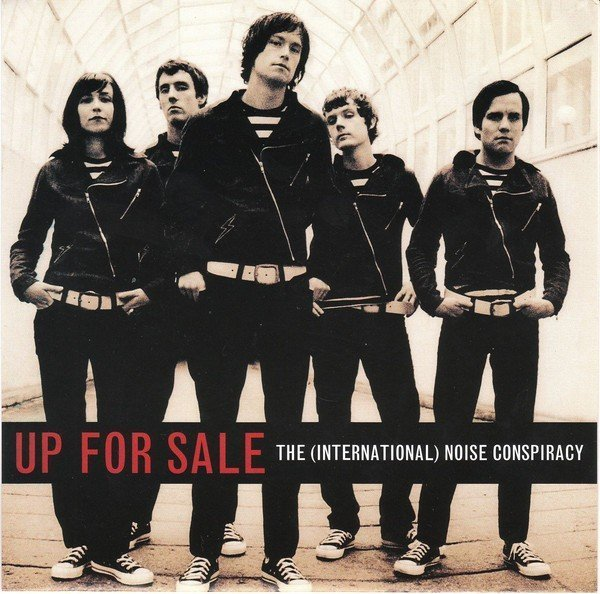 The Noise Conspiracy - Up For Sale