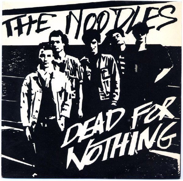 The Noodles - Dead For Nothing