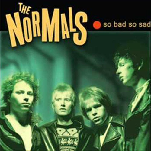 The Normals - So Bad So Sad