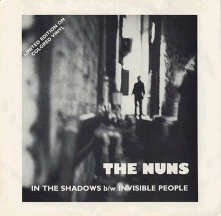 The Nuns - In The Shadows / Invisible People
