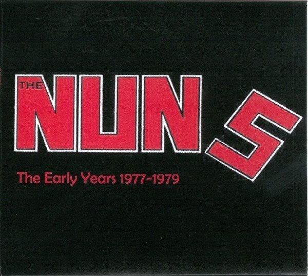 The Nuns - The Early Years 1977-1979