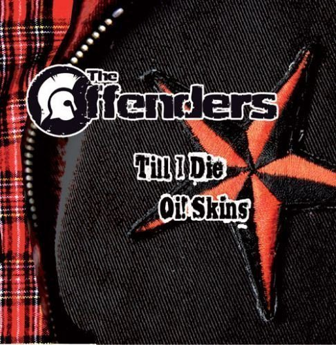 The Offenders - Till I Die
