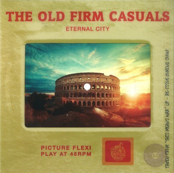 The Old Firm Casuals - Eternal City