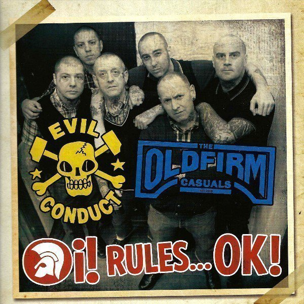 The Old Firm Casuals - Oi! Rules...OK!