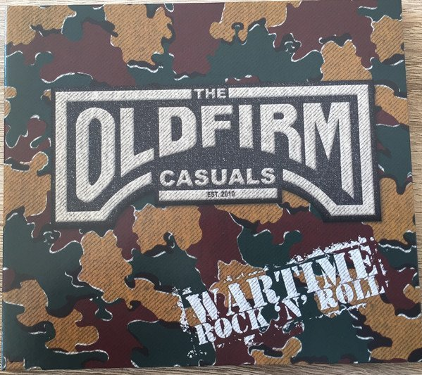 The Old Firm Casuals - Wartime Rock