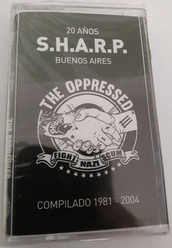 The Oppressed - 20 Años SHARP Buenos Aires - Compilado 1981 - 2004