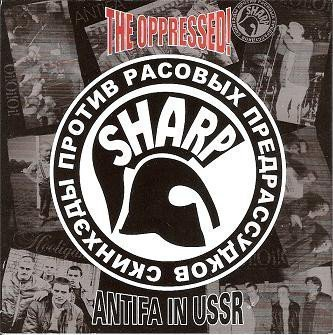 The Oppressed - Antifa In USSR