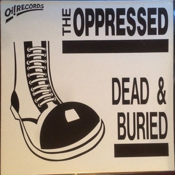The Oppressed - Dead & Buried