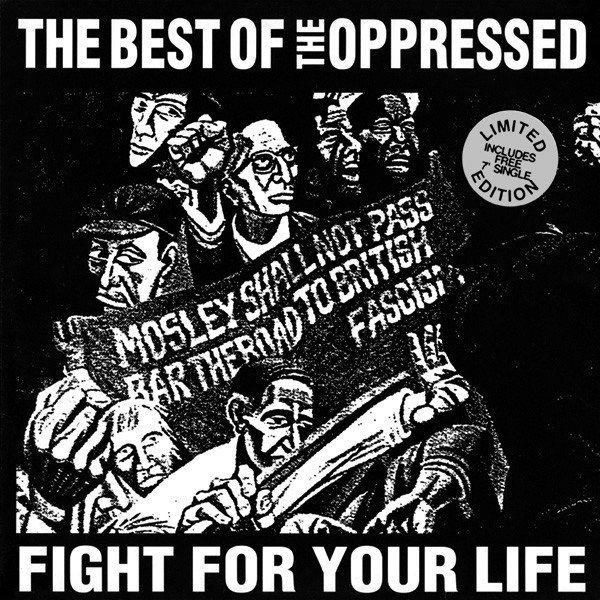 The Oppressed - Fight For Your Life - The Best Of The Oppressed