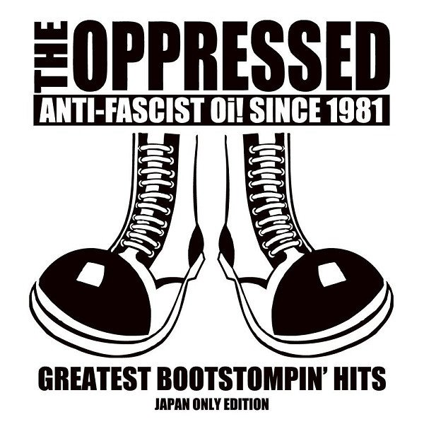 The Oppressed - Greatest Bootstompin