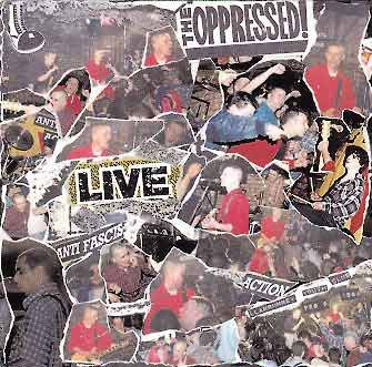 The Oppressed - Live