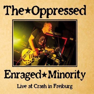 The Oppressed - Live At Crash In Freiburg