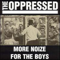 The Oppressed - More Noize For The Boys