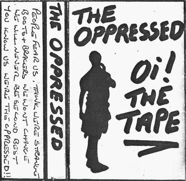 The Oppressed - Oi! The Tape