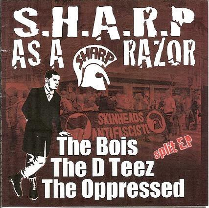The Oppressed - S.H.A.R.P. As A Razor