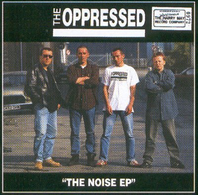 The Oppressed - The Noise EP