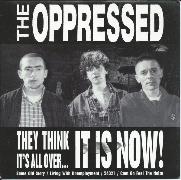 The Oppressed - They Think It