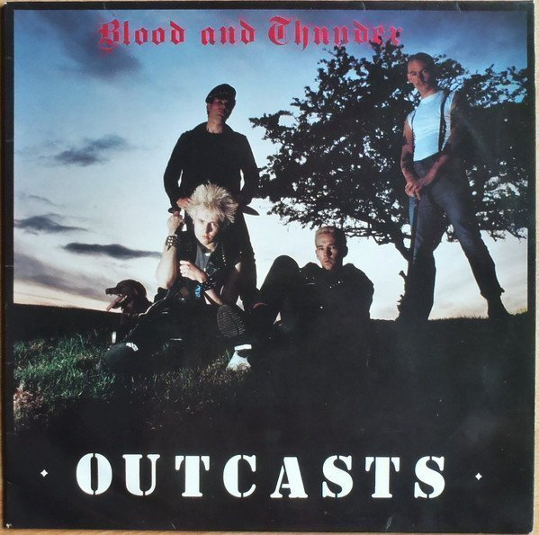 The Outcasts - Blood And Thunder