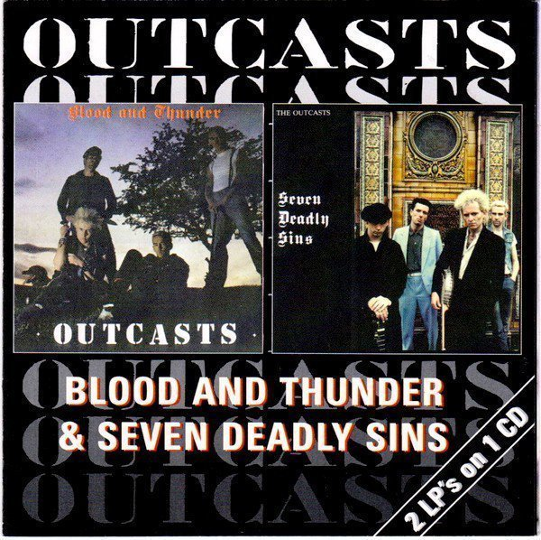 The Outcasts - Blood And Thunder & Seven Deadly Sins
