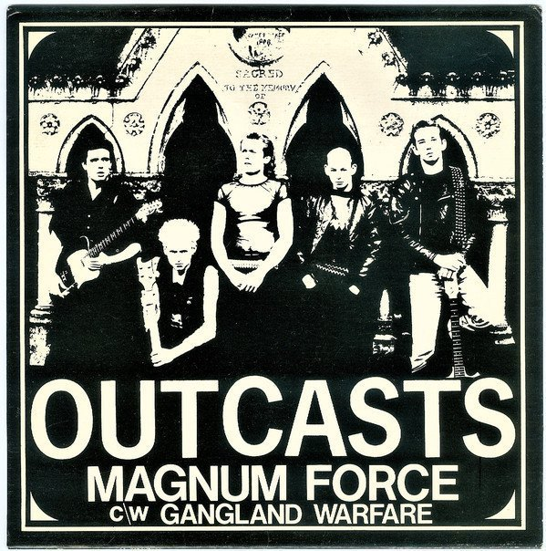 The Outcasts - Magnum Force