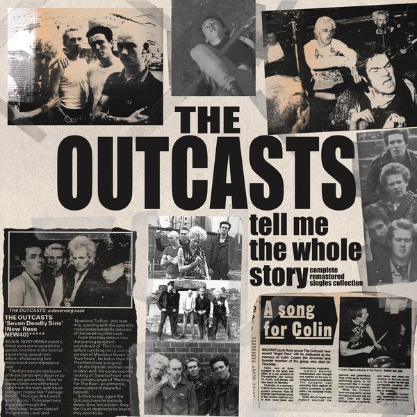 The Outcasts -  Tell Me the Whole Story