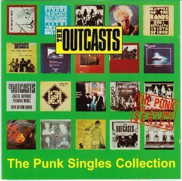 The Outcasts - The Punk Singles Collection