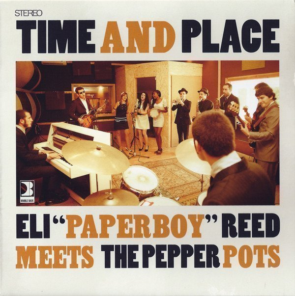 The Pepper Pots - Time And Place