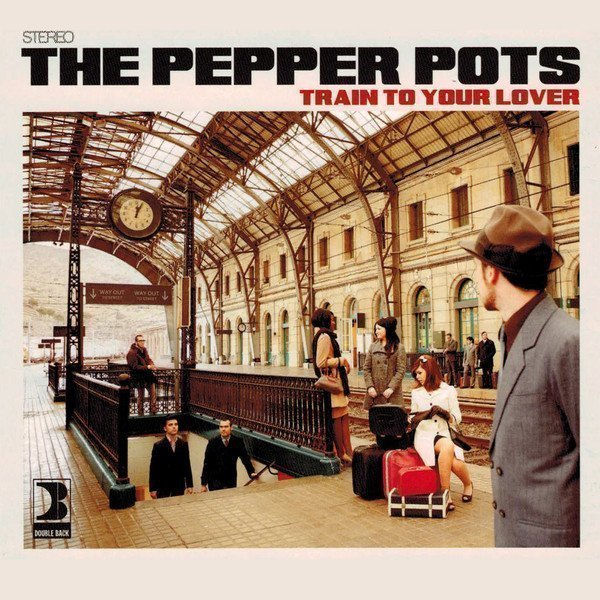 The Pepper Pots - Train To Your Lover