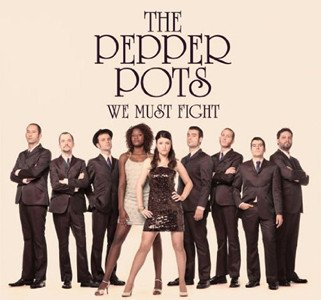 The Pepper Pots - We Must Fight