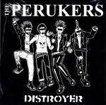 The Perukers - Distroyer