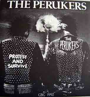 The Perukers - Protest And Survive